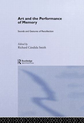 Art and the Performance of Memory