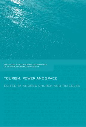 Tourism, Power and Space: 1st Edition (Paperback) book cover