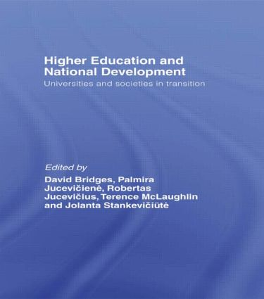Higher Education and National Development: Universities and Societies in Transition, 1st Edition (Paperback) book cover