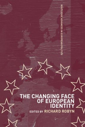 The Changing Face of European Identity: A Seven-Nation Study of (Supra)National Attachments (Paperback) book cover