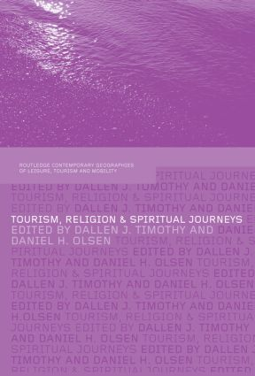 Tourism, Religion and Spiritual Journeys: 1st Edition (Paperback) book cover