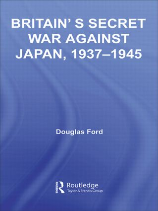 Britain's Secret War against Japan, 1937-1945 (Paperback) book cover