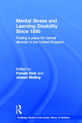 Mental Illness and Learning Disability since 1850: Finding a Place for Mental Disorder in the United Kingdom (Paperback) book cover