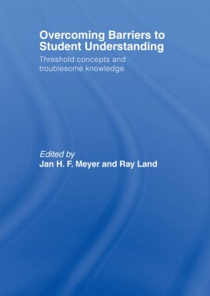 Overcoming Barriers to Student Understanding: Threshold Concepts and Troublesome Knowledge (Hardback) book cover