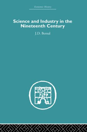 Science and Industry in the Nineteenth Century (Paperback) book cover