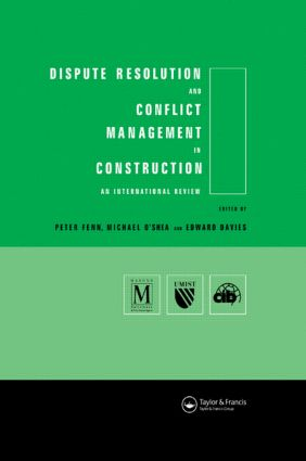 Dispute Resolution and Conflict Management in Construction: An International Perspective book cover