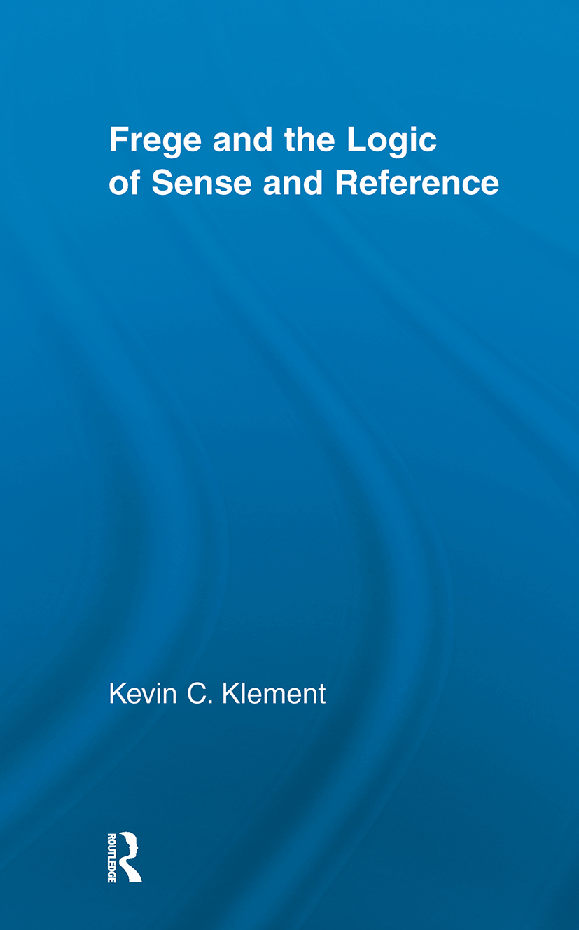 Frege and the Logic of Sense and Reference (Paperback) book cover