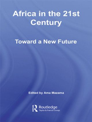 Africa in the 21st Century: Toward a New Future (Paperback) book cover