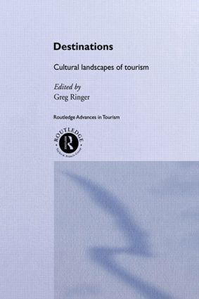 Destinations: Cultural Landscapes of Tourism (Paperback) book cover