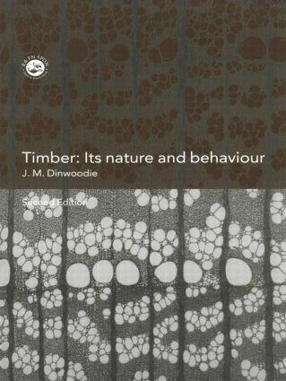 Timber: Its Nature and Behaviour