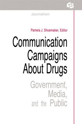 Communication Campaigns About Drugs: Government, Media, and the Public (Paperback) book cover