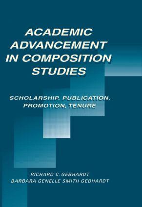 Academic Advancement in Composition Studies: Scholarship, Publication, Promotion, Tenure (Paperback) book cover