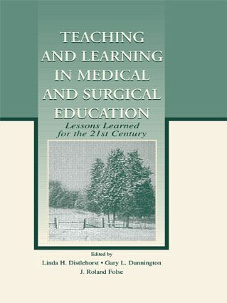 Teaching and Learning in Medical and Surgical Education: Lessons Learned for the 21st Century (Paperback) book cover