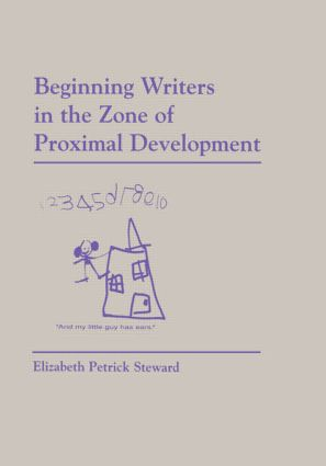 Beginning Writers in the Zone of Proximal Development (Paperback) book cover