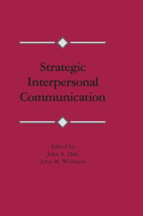 Strategic Interpersonal Communication (Paperback) book cover