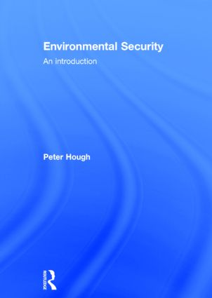 Environmental Security: An Introduction, 1st Edition (Hardback) book cover