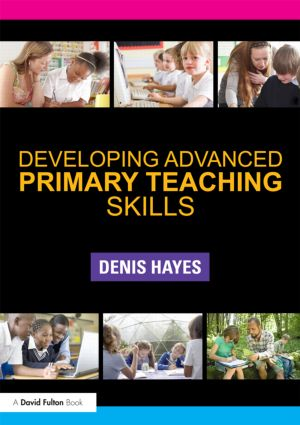 Developing Advanced Primary Teaching Skills (Paperback) book cover