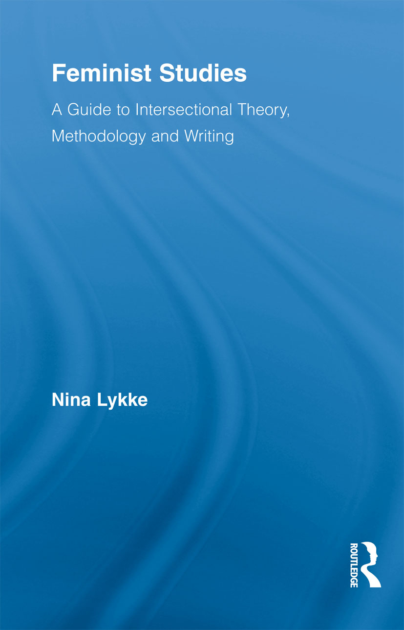Feminist Studies: A Guide to Intersectional Theory, Methodology and Writing book cover