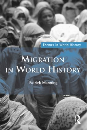 Migration in World History: 2nd Edition (Paperback) book cover
