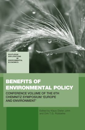 Benefits of Environmental Policy: Conference Volume of the 6th Chemnitz Symposium 'Europe and Environment', 1st Edition (Paperback) book cover
