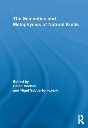The Semantics and Metaphysics of Natural Kinds book cover