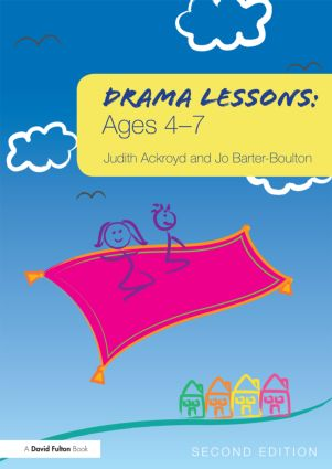 Drama Lessons: Ages 4-7: 2nd Edition (Paperback) book cover