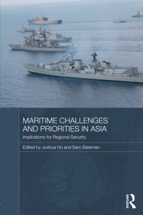 Maritime Challenges and Priorities in Asia: Implications for Regional Security (Hardback) book cover