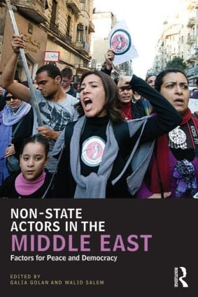 Non-State Actors in the Middle East: Factors for Peace and Democracy book cover