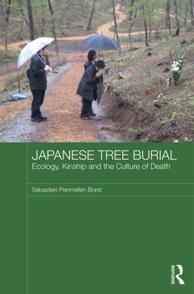 Japanese Tree Burial: Ecology, Kinship and the Culture of Death (Hardback) book cover