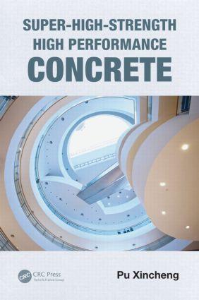 Super-High-Strength High Performance Concrete: 1st Edition (Hardback) book cover