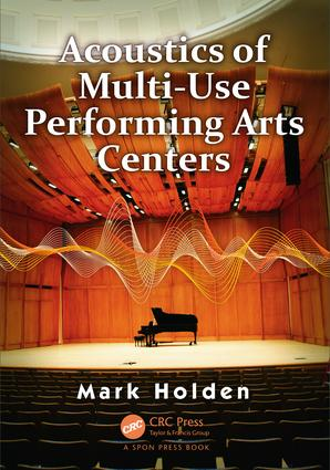 Acoustics of Multi-Use Performing Arts Centers: 1st Edition (Hardback) book cover