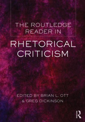 The Routledge Reader in Rhetorical Criticism (Paperback) book cover