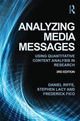 Analyzing Media Messages: Using Quantitative Content Analysis in Research, 3rd Edition (Paperback) book cover
