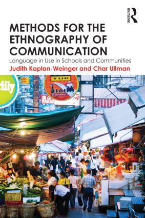 Methods for the Ethnography of Communication: Language in Use in Schools and Communities book cover