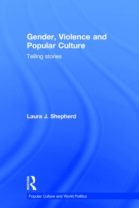 Gender, Violence and Popular Culture: Telling Stories, 1st Edition (Hardback) book cover