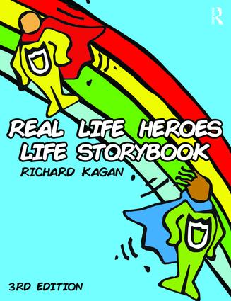 Real Life Heroes Life Storybook, 3rd Edition: 3rd Edition (Paperback) book cover