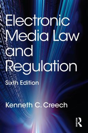 Electronic Media Law and Regulation book cover