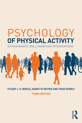 Psychology of Physical Activity: Determinants, Well-Being and Interventions book cover
