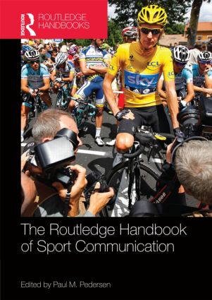 Routledge Handbook of Sport Communication (Hardback) book cover