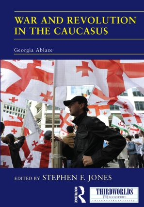 War and Revolution in the Caucasus: Georgia Ablaze (Paperback) book cover