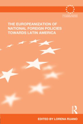 The Europeanization of National Foreign Policies towards Latin America (Hardback) book cover