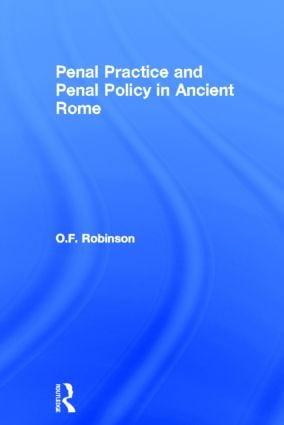 Penal Practice and Penal Policy in Ancient Rome (Paperback) book cover