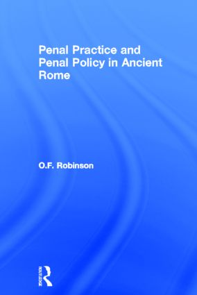 Penal Practice and Penal Policy in Ancient Rome: 1st Edition (Paperback) book cover