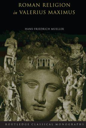 Roman Religion in Valerius Maximus (Paperback) book cover