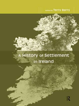 A History of Settlement in Ireland (Hardback) book cover
