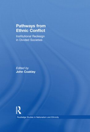 Pathways from Ethnic Conflict: Institutional Redesign in Divided Societies (Paperback) book cover