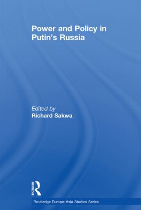 Power and Policy in Putin's Russia: 1st Edition (Paperback) book cover