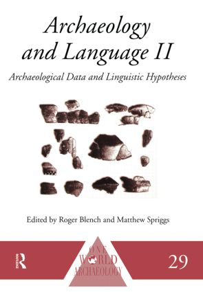 Archaeology and Language II: Archaeological Data and Linguistic Hypotheses (Paperback) book cover