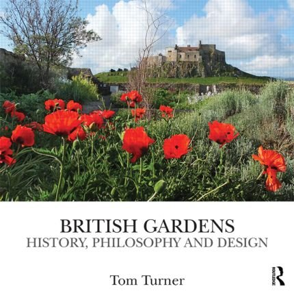 British Gardens: History, philosophy and design (Hardback) book cover