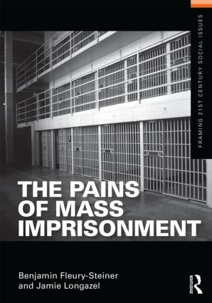 The Pains of Mass Imprisonment: 1st Edition (Paperback) book cover